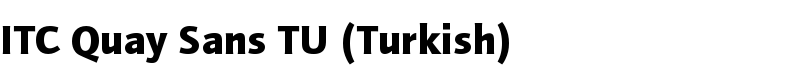 ITC Quay Sans TU (Turkish) font by Elsner+Flake