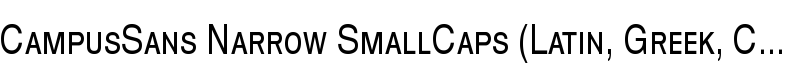 CampusSans Narrow SmallCaps (Latin, Greek, Cyrillic) font by MacCampus