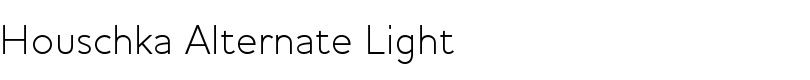 Houschka Alternate Light font