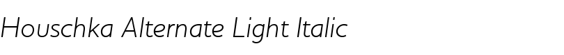 Houschka Alternate Light Italic font