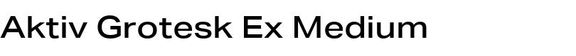 Aktiv Grotesk Ex Medium