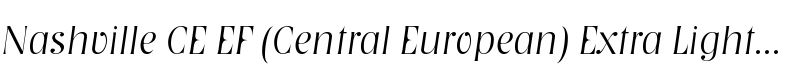 Nashville CE EF (Central European) Extra Light Italic