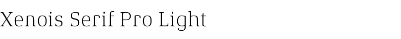 Xenois® Serif Light  Pro