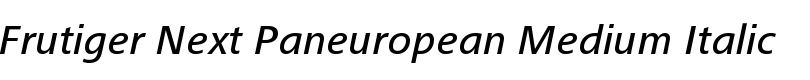 Frutiger® Next Paneuropean Medium Italic