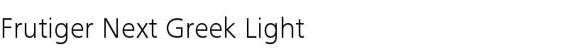Frutiger® Next Greek Light  Std