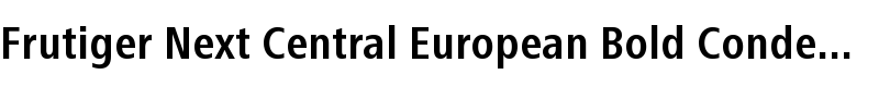 Frutiger® Next Central European Bold Condensed