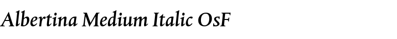 Albertina™ Medium Italic OsF