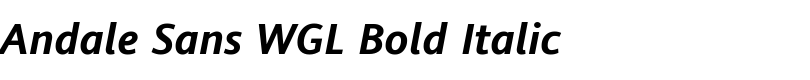 Andale® Sans WGL Bold Italic