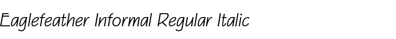 Eaglefeather Informal Regular Italic